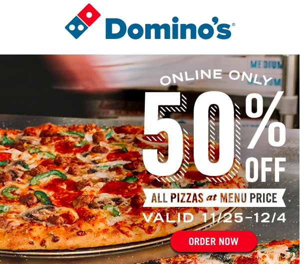 Domino S 50 Off All Pizzas At Menu Price My Dallas Mommy