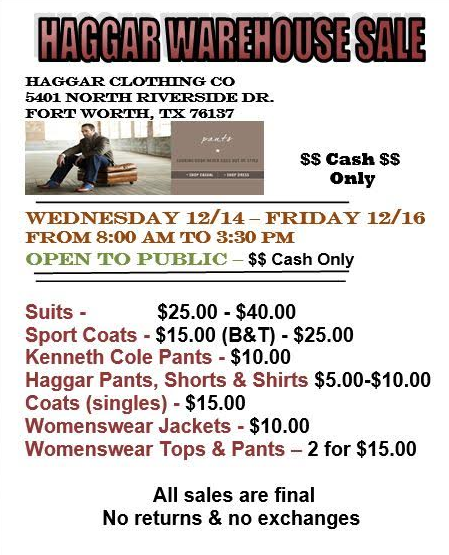Haggar Warehouse Sale , November 7 to 17, Huge Selection of Haggar Men's & Women's Apparel. Almost Everything Under $15, Plus Kenneth Cole Shoes starting at $
