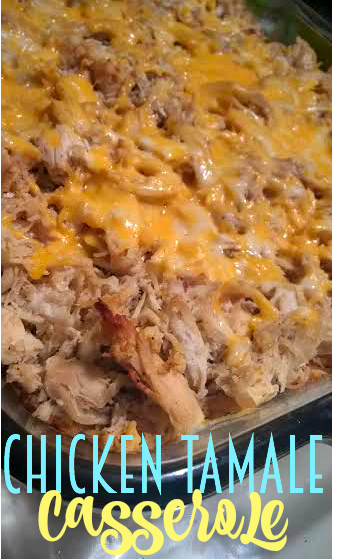 chicken tamale casserole recipe   my dallas mommy
